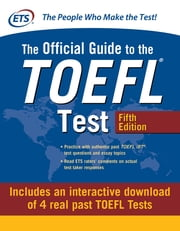 The Official Guide to the TOEFL Test with DVD-ROM, Fifth Edition eBook by Educational Testing Service