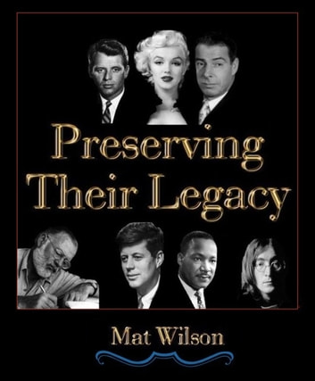 Preserving Their Legacy ebook by Mat Wilson