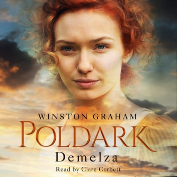 Demelza - A Novel of Cornwall, 1788–1790 audiobook by Winston Graham