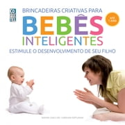Bebês inteligentes - até 1 ano ebook by Simone Cave,Caroline Fertleman
