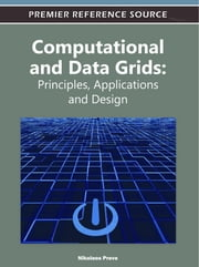 Computational and Data Grids - Principles, Applications and Design ebook by