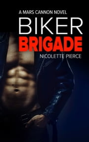 Biker Brigade ebook by Nicolette Pierce