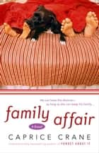Family Affair ebook by Caprice Crane