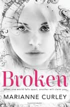 Broken ebook by Marianne Curley