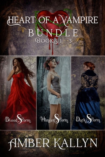 Heart of a Vampire (Book Bundle, Books 1-3) ebook by Amber Kallyn
