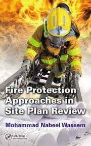 Fire Protection Approaches in Site Plan Review ebook by Waseem, Mohammad Nabeel