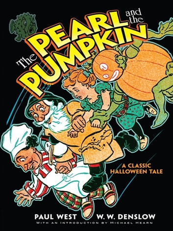The Pearl and the Pumpkin eBook by Paul West