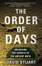The Order of Days ebook by David Stuart