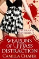 Weapons of Mass Distraction (Lexi Graves Mysteries, 5) ebook by Camilla Chafer