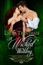 A Wicked Wedding ebook by Laura Trentham