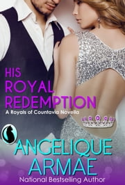 His Royal Redemption ebook by Angelique Armae