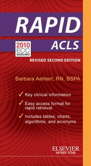 RAPID ACLS - Revised Reprint ebook by Barbara J Aehlert