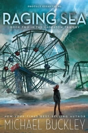 Raging Sea - Undertow Trilogy Book 2 ebook by Michael Buckley