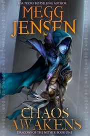 Chaos Awakens ebook by Megg Jensen