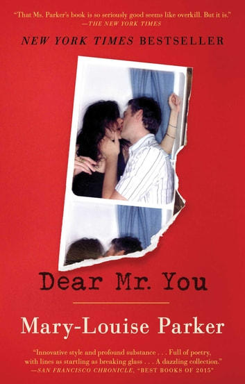 Dear Mr. You ebook by Mary -Louise Parker