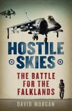 Hostile Skies ebook by