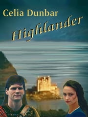 Highlander ebook by Dunbar, Celia