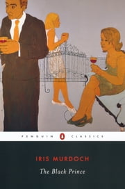 The Black Prince ebook by Iris Murdoch,Martha C. Nussbaum
