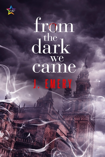 From the Dark We Came ebook by J. Emery