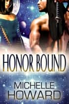 Honor Bound 電子書 by Michelle Howard