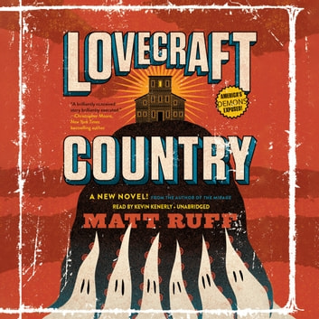 Lovecraft Country audiobook by Matt Ruff