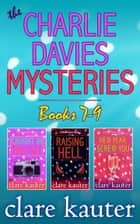 The Charlie Davies Mysteries Books 7-9 ebook by