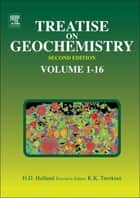 Treatise on Geochemistry ebook by Karl K. Turekian, Heinrich D. Holland
