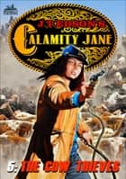 Calamity Jane 5: The Cow Thieves ebook by