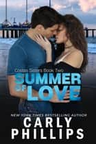 Summer of Love ebook by Carly Phillips