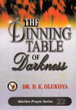 The Dinning Table of Darkness