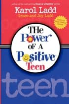 Power of a Positive Teen GIFT ebook by Karol Ladd