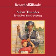 Silent Thunder - A Civil War Story audiobook by Andrea Davis Pinkney