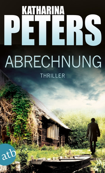 Abrechnung - Thriller eBook by Katharina Peters