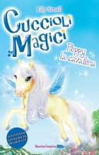 Cuccioli magici. Poppy la cavallina eBook by Lily Small