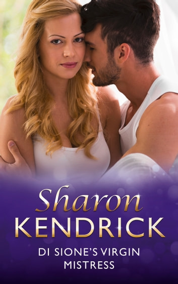 Di Sione's Virgin Mistress (Mills & Boon Modern) (The Billionaire's Legacy, Book 5) 電子書 by Sharon Kendrick