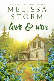 Love & War - An Uplifting & Unforgettable Collection of 1950s Love Stories ebook by Melissa Storm