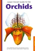 Handy Pocket Guide to Orchids ebook by David P. Banks