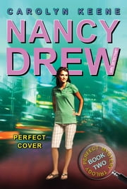 Perfect Cover - Book Two in the Perfect Mystery Trilogy ebook by Carolyn Keene