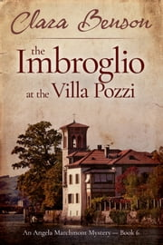 The Imbroglio at the Villa Pozzi ebook by Clara Benson