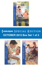 Harlequin Special Edition October 2015 - Box Set 1 of 2 - The Good Girl's Second Chance\Rock-a-Bye Bride\The Tycoon's Proposal ebook by Christine Rimmer, Tracy Madison, Shirley Jump