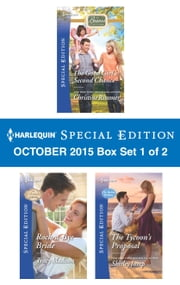 Harlequin Special Edition October 2015 - Box Set 1 of 2 - The Good Girl's Second Chance\Rock-a-Bye Bride\The Tycoon's Proposal ebook by Christine Rimmer,Tracy Madison,Shirley Jump