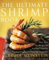 The Ultimate Shrimp Book ebook by Bruce Weinstein