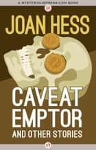 Caveat Emptor and Other Stories ebook by Joan Hess