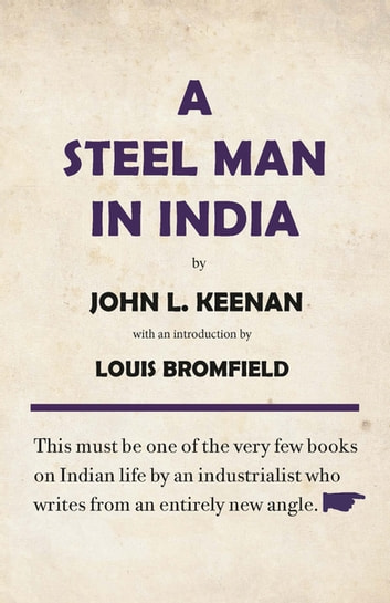 A Steel Man in India ebook by John L. Keenan
