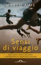 Sensi di viaggio ebook by Marco Aime