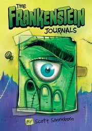 The Frankenstein Journals ebook by Scott Sonneborn,Timothy Dean Banks