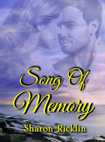 Song of Memory ebook by Sharon Ricklin