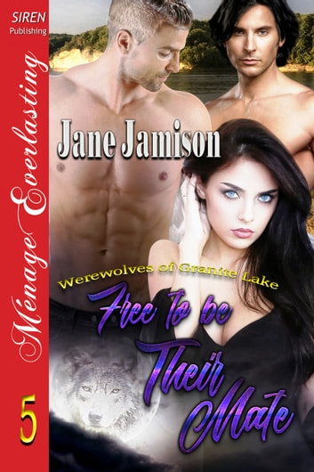 Free to be Their Mate ebook by Jane Jamison