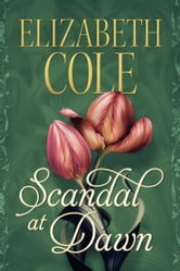 Scandal at Dawn ebook by Elizabeth Cole