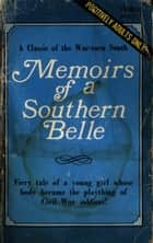 Memoirs of a Southern Belle ebook by Anon Anonymous